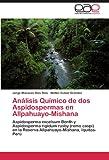 Análisis Químico de Dos Aspidospermas en Allpahuayo-Mishan, Jorge Manases Ríos  Ríos and Walter Cubas Grandez, 3846576115