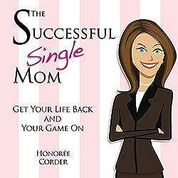 The Successful Single Mom: English Edition