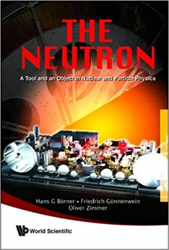A Tool And An Object In Nuclear And Particle Physics The Neutron