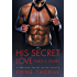 His Secret Love: Theo's Story (A Novella) (Bedroom Secrets Novella Series Book 1)