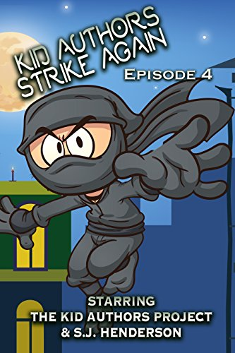 Kid Authors Strike Again! Episode 4 (The Kid Authors Project)