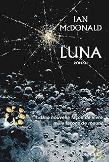 Luna 01 : Nouvelle lune, McDonald, Ian