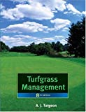 Turfgrass Management, A. J. Turgeon, 0132236168