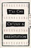 Tai Chi Chuan And Meditation