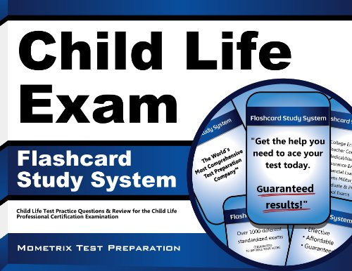 Child Life Exam Flashcard Study System: Child Life Test Practice Questions & Review for the Child Life Professional Certification Examination