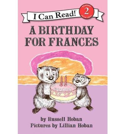 A Birthday for Frances (I Can Read - Level 2 (Quality)) by Hoban, Russell (2012) Paperback PDF