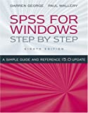 SPSS for Windows Step by Step, Darren George and Paul Mallery, 0205569072