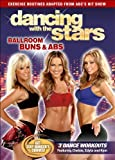 Dancing With The Stars DVD Ballroom Buns and Abs DVD Includes 3 Dance Workouts Featuring Chelsie, Edyta and Kym
