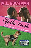 Off the Leash (White House Protection Force) (Volume 1)