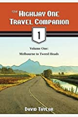 The Highway One Travel Companion, Vol. 1: Melbourne to Tweed Heads Paperback