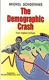 The Demographic Crash 9781887567169
