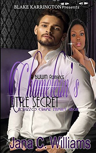 Chameleon's Little Secret: A BWWM Alpha Male Story (The Rizzo Family Crime Saga Book - Cap Holloway