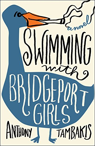 Swimming with Bridgeport Girls: A Novel
