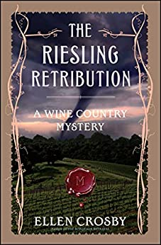The Riesling Retribution: A Wine Country Mystery by [Crosby, Ellen]