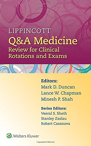 Lippincott Q&A Medicine: Review for Clinical Rotations and Exams