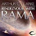 Rendezvous with Rama Hörbuch von Arthur C. Clarke Gesprochen von: Peter Ganim, Robert J. Sawyer - introduction