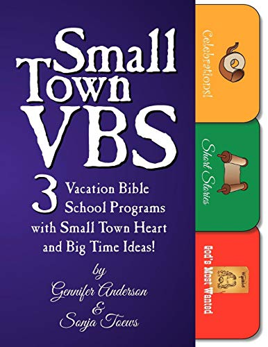Small Town VBS: Three VBS Programs with Small Town Heart and Big Time Ideas!]()