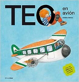 Teo en avión (Teo descubre el mundo): Amazon.es: Violeta ...