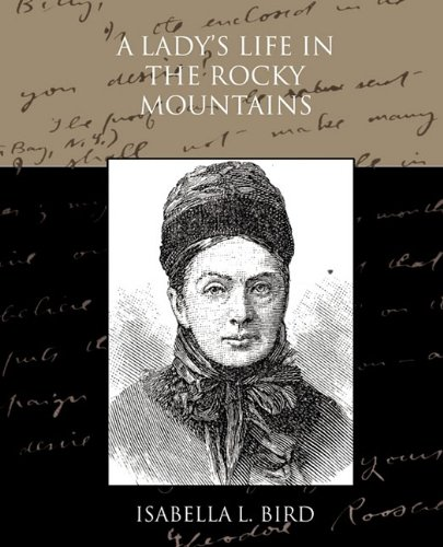 A Lady's Life in the Rocky Mountains ebook