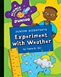 Experiment with Weather, Tamra Orr, 1602798419