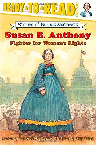 Amy Sofa (Susan B. Anthony: Fighter for Women's Rights (Ready-to-read SOFA))