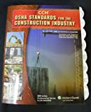 OSHA Standards for the Construction Industry as of August 2009, CCH Editoral Staff, 0808021745