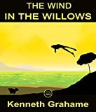 The Wind In The Willows: FREE The Secret Garden By Frances Hodgson Burnett, 100% Formatted, Illustrated - JBS Classics (100 Greatest Novels of All Time Book 58)