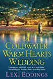 A Coldwater Warm Hearts Wedding (The Coldwater Series)
