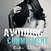 Avoiding Commitment | K. A. Linde