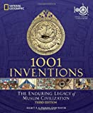 img - for 1001 Inventions: The Enduring Legacy of Muslim Civilization by National Geographic (28-Feb-2012) Paperback book / textbook / text book