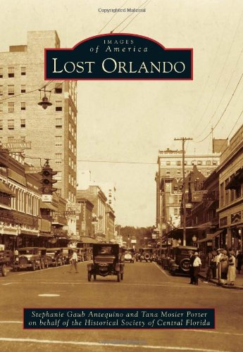 Lost Orlando (Images of America)