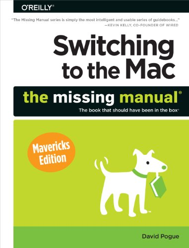 Switching to the Mac: The Missing Manual, Mavericks Edition Pdf