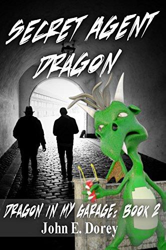 Secret Agent Dragon (Dragon In My Garage Book 2)