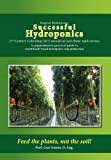 Successful Hydroponics, Prof. Gert Venter. D. Eng., 145354304X