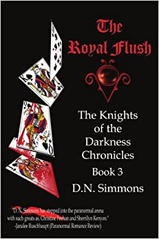 Descargar Torrents The Royal Flush: Knights Of The Darkness Chronicles Book 3 PDF En Kindle