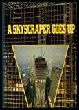 A Skyscraper Goes Up, Carter Harman, 0394821475