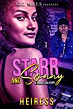 Strong, out spoken and beautiful young Starr was given a bag full of struggles as a gift. She entered the independent life at the tender age of fifteen, after her mom left the country to be with her new man. If that wasn't enough, she was given the r...