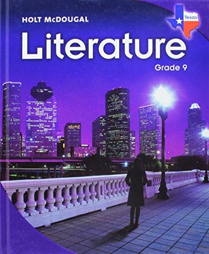 Holt McDougal Literature Texas: Student Edition Grade 9 2010