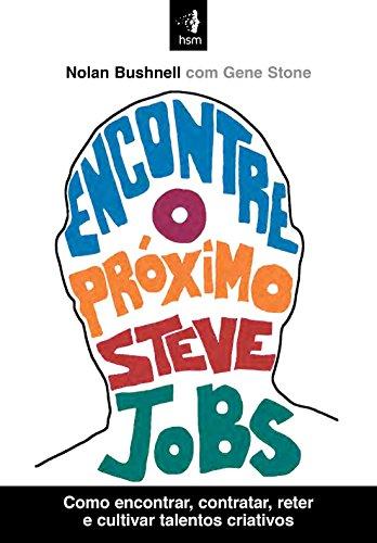 Encontre o Próximo Steve Jobs