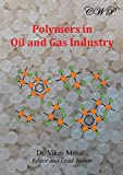 img - for Polymers in Oil and Gas Industry book / textbook / text book