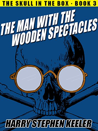 The Man with the Wooden Spectacles: The Skull in the Box, Book - Wooden Spectacles