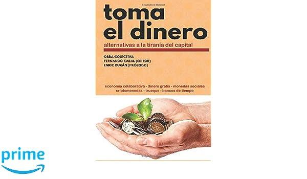 Toma el dinero (Spanish Edition): Fernando Cabal ...