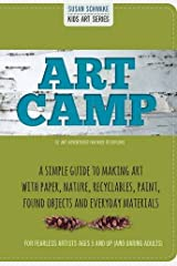 Art Camp: 52 Art Projects for Kids to Explore (Kids Art) Paperback