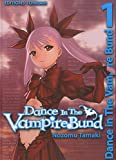 Dance in the Vampire Bund Vol.1