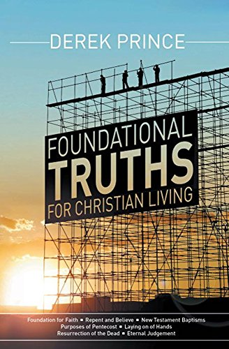 Foundational truths for christian living kindle edition by derek foundational truths for christian living by prince derek fandeluxe Gallery