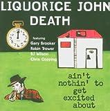 Liquorice John Death