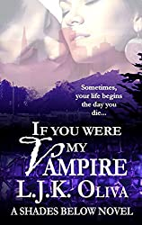 If You Were My Vampire: A Shades Below Novel
