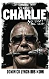 img - for My Name is Charlie and I Don't Think Right book / textbook / text book
