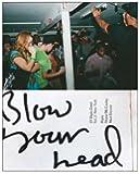 Blow Your Head: A Diplo Zine: Vol 2: New York