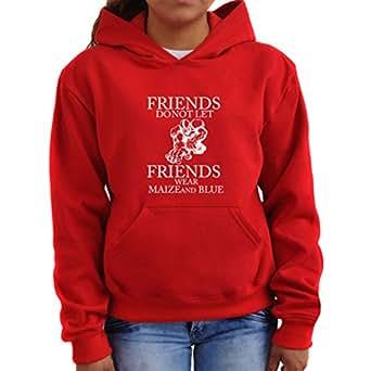 Friends do not let Friends wear maize and blue Women Hoodie